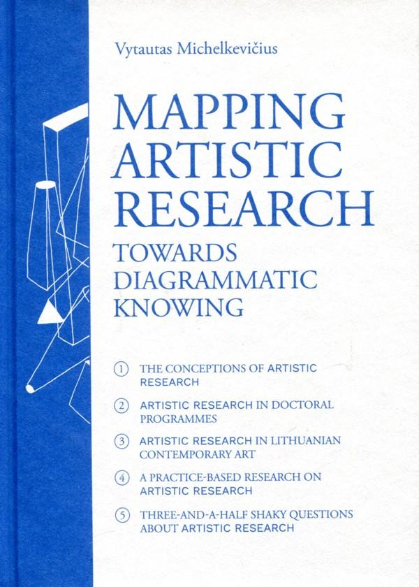 Mapping Artistic Research. Towards Diagrammatic Knowing